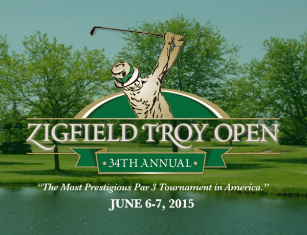 The Zigfield Troy Open is June 6-7, 2015